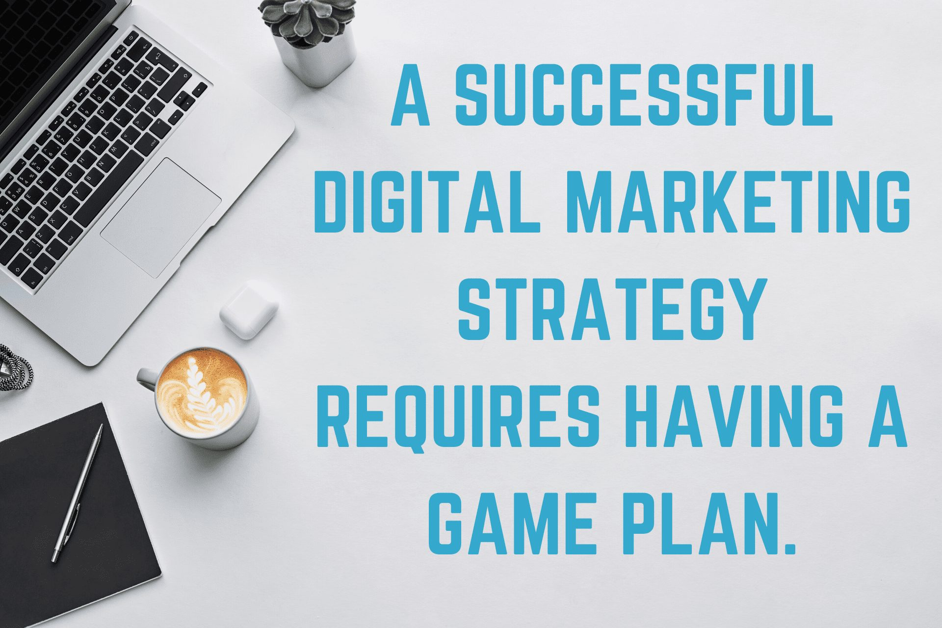 Image on having a digital marketing strategy